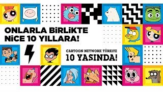 Cartoon Network Türkiye 10 Yaşında!