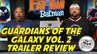 GUARDIANS OF THE GALAXY VOL. 2 TRAILER REVIEW