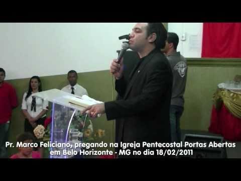 Pr. Marco Feliciano pregando em Belo Horizonte na Igreja Pentecostal Portas Abertas