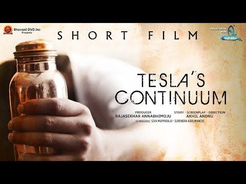 Tesla Continuum Short Film - 2018 Telugu Short Films - Bhavani HD Movies