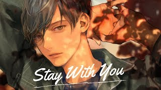 【Nightcore】- Stay With You (Lyrics) ✔️