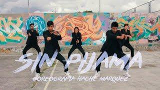 Becky G Natti Natasha Sin Pijama Coreografia By Hache Marquez The Ñux Crew
