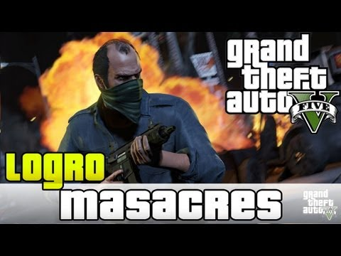 GTA V - Logro Niebla de Furia - Masacres Trevor | Guia Rapida