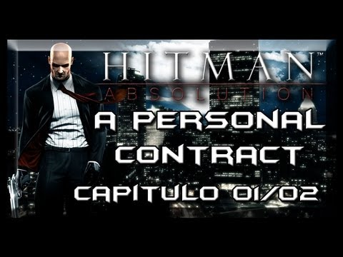 Hitman - Absolution Walkthrough - A Personal Contract Part 1/2