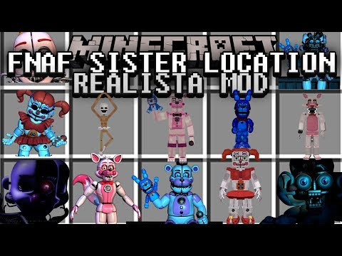 FIVE NIGHTS AT FREDDY´S SISTER LOCATION REALISTA MOD | SISTER LOCATION REALISTAS! MINECRAFT MOD