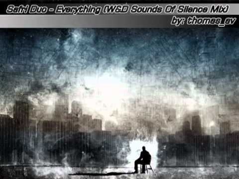 Safri Duo - Everything (W&D Sounds Of Silence Mix) by : thomas_av