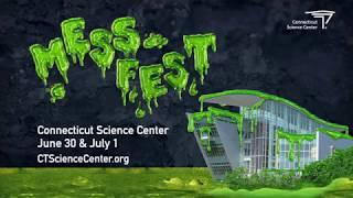 Connecticut Science Center - Mess Fest 2018