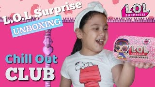 CHILL OUT CLUB ~ WHAT DO WE GET? LOL Surprise Under Wraps