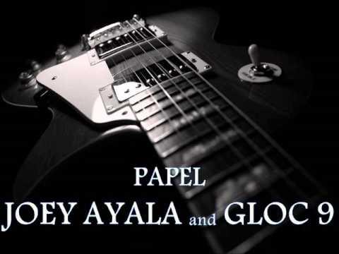 JOEY AYALA and GLOC-9 - Papel HQ AUDIO
