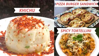 What We Eat In A Day During Quarantine Time~ Khichu ~Pizza Burger Sandwich & Spicy Tortellini Recipe
