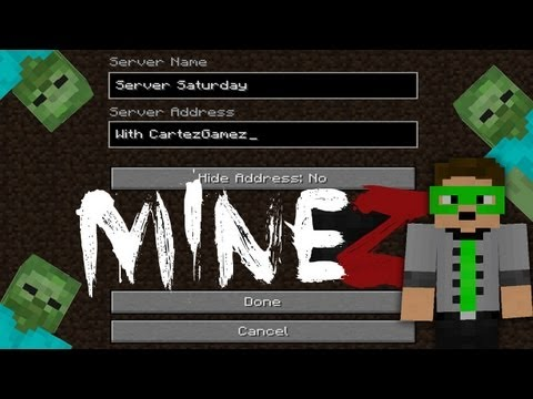 Minecraft - Server Saturday - MineZ