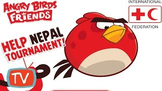 Angry Birds Friends - Help Nepal Tournament Gameplay - International Federation Week 157  All Levels