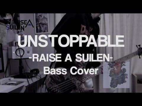 【RAISE A SUILEN】UNSTOPPABLE - Bass Cover -【BanG Dream!】