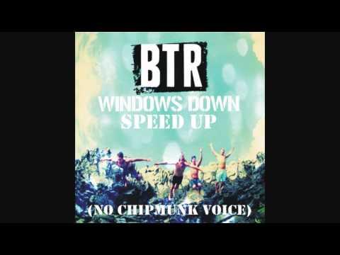 Big Time Rush - Windows Down (speed Up) (no Chipmunk Voice) video
