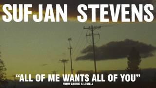 "download lagu Sufjan Stevens, ""all Of Me Wants All Of You"" gratis"