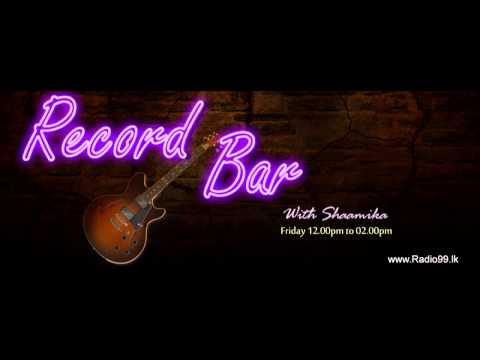Record Bar - Friday (12.00pm to 02.00pm)  Shaamika