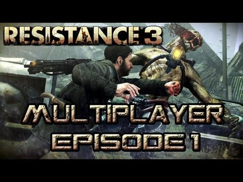 Resistance 3 Multiplayer - Episode 1