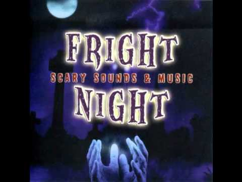 Fright Night - Scary Sounds & Music video