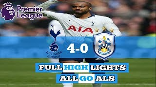 TOTTENHAM VS HUDDERSFIELD 4-0 FULL HIGHLIGHTS & ALL GOALS - PREMIER LEAGUE 2019