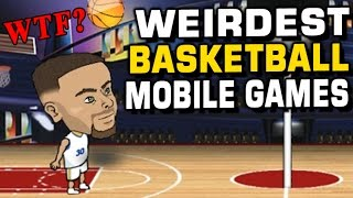 WEIRDEST BASKETBALL MOBILE GAMES! FREE TO PLAY!