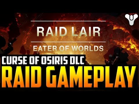 Destiny 2 - RAID LAIR GAMEPLAY / NEW TRAILER - NEW EXOTIC & NEW LOOT! Curse of Osiris Launch Trailer