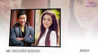 [6] Top40 Xonefm Nguyên Khang - Miko Lan Trinh - Phần 6