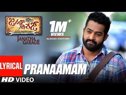 Janatha Garage Songs | Pranaamam Lyrical Video |...