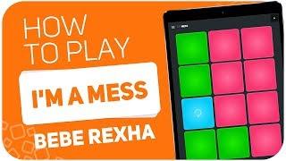 Download Lagu Bebe Rexha - I'm A Mess | SUPER PADS KIT MESS Gratis STAFABAND