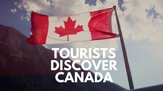 Tourists Discover Canada