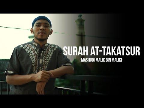 Murottal Surah At-Takatsur - Mashudi Malik Bin Maliki