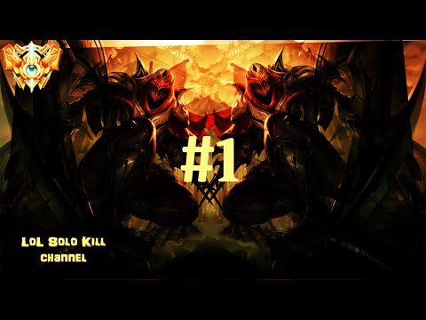 LoL Pro Players HighLights Compilation #1 - Solo Kill | League Of Legends