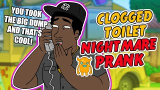 Clogged Toilet Nightmare Prank - Ownage Pranks