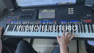 Eyes Without a Face (Billy Idol) played live by Pedro Eleuterio with Yamaha Genos Keyboard