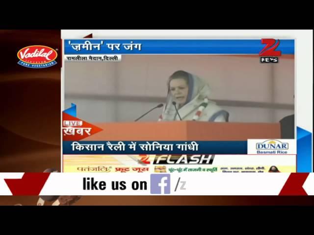 Modi Sarkar's attitude is totally anti farmer and anti poor: Sonia Gandhi at Kisan rally