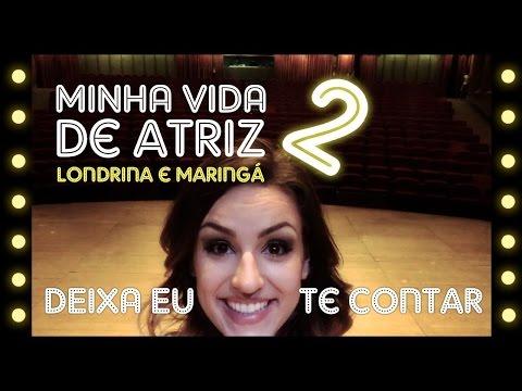5inco Minutos - MINHA VIDA DE ATRIZ #02 (Sessões Londrina e Maringá)
