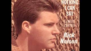Watch Ricky Nelson Theres Nothing I Can Say video