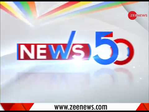 News50: Watch top news stories of today, Nov. 05th, 2018