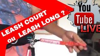 KITESURF SECURITÉ : Leash d'aile COURT ou LONG ? | LIVE | LAB TV ⭐