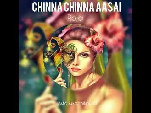 Chinna chinna asai bgm