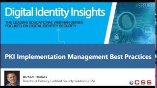 Digital Identity Insights: PKI Implementation Best Practices