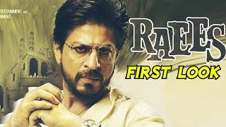 RAEES Movie Official First Look | Shahrukh Khan