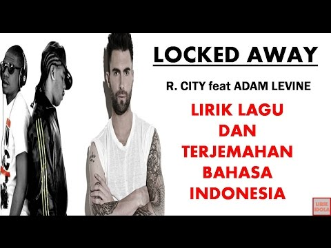 download lagu LOCKED AWAY - R.CITY FEAT ADAM LEVINE  D gratis