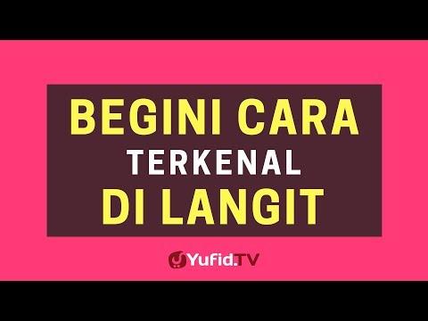 Begini Cara Terkenal Di langit – Poster Dakwah Yufid TV