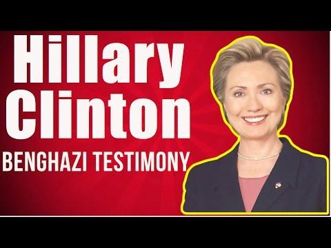 Hillary Clinton Benghazi Testimony