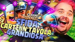 Sfida Carte in Tavola Grandiosa! | CLASH ROYALE!