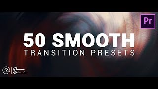50 Smooth Transitions Preset Pack for Adobe Premiere Pro | Sam Kolder Style