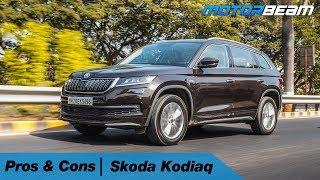 Skoda Kodiaq - Pros & Cons   MotorBeam