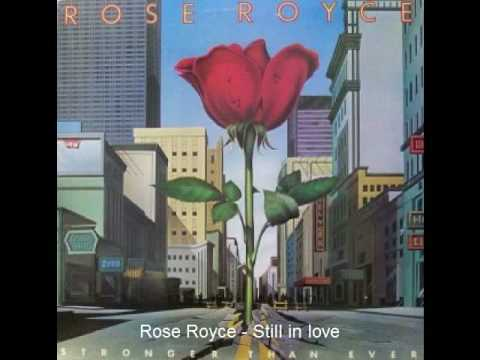 Rose Royce - Still in love
