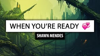 Shawn Mendes ‒ When You