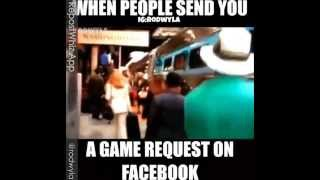 When Somebody Sends You a Game Request on Facebook!